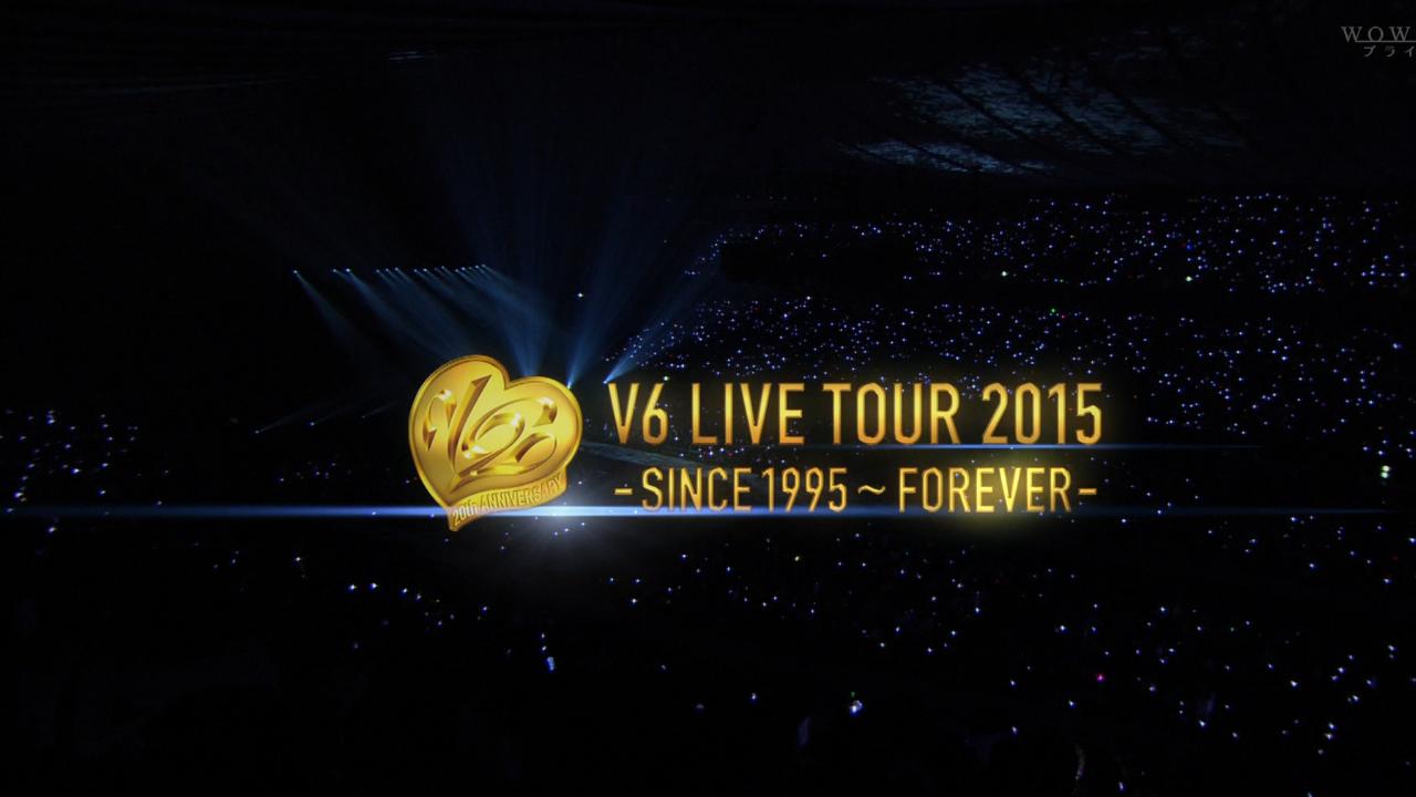 Download] V6 LIVE TOUR 2015 -SINCE1995~FOREVER- – V6 TRANSLATION